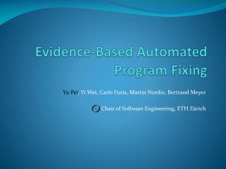 Evidence-Based Automated Program Fixing