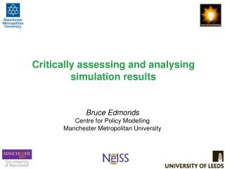 Critically assessing and analysing simulation  results
