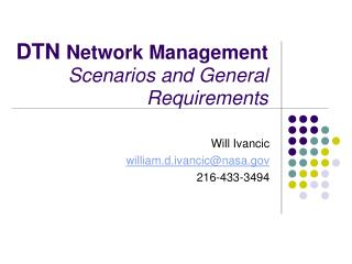 DTN  Network Management Scenarios and General Requirements
