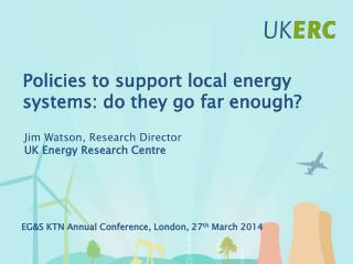 Policies  to support local energy systems: do they go far enough?