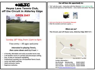 Heyes Lane Tennis Club,  off the Circuit in Alderley Edge  OPEN DAY