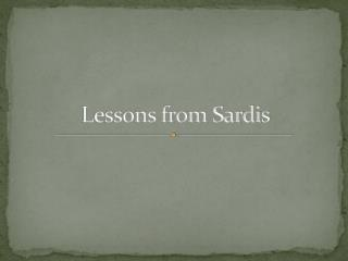 Lessons from Sardis