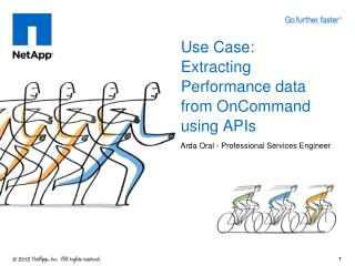 Use Case: Extracting Performance data from  OnCommand  using APIs