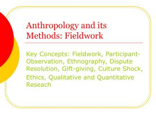 Anthropology and its Methods: Fieldwork