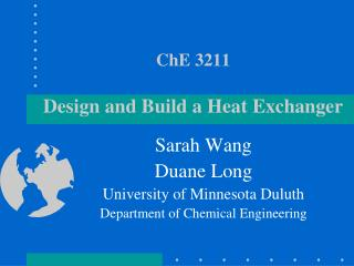 ChE 3211 Design and Build a Heat Exchanger