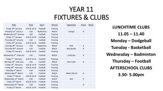 Year  11 fixtures &  clubs