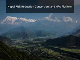 Nepal Risk Reduction Consortium and HFA Platform