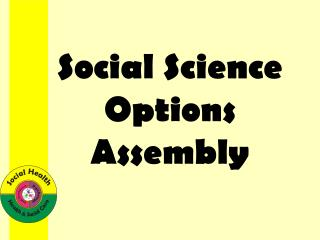 Social Science Options Assembly