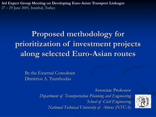 Proposed methodology for prioritization of investment projects along selected Euro-Asian routes