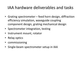 IAA hardware deliverables and tasks
