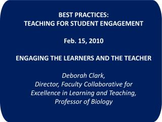 Best Practices:  Teaching for Student Engagement Feb. 15, 2010