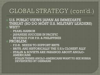 GLOBAL STRATEGY (cont'd.)