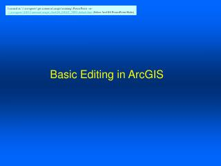 Basic Editing in ArcGIS
