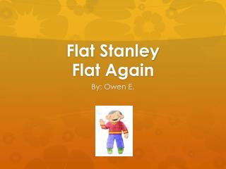 Flat Stanley Flat Again
