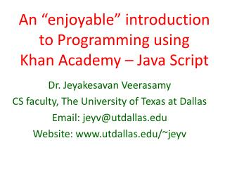 "An ""enjoyable""  introduction  to Programming using  Khan Academy – Java Script"