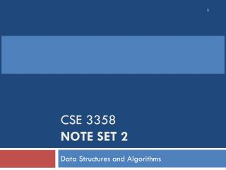 CSE 3358  Note Set 2