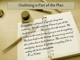 Outlining is Part of the Plan