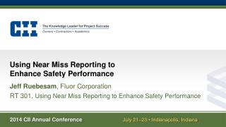 Using Near Miss Reporting to Enhance Safety Performance