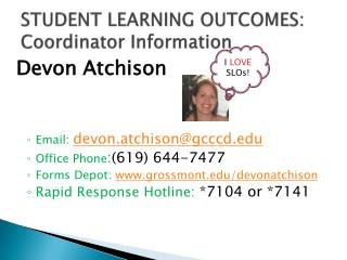 STUDENT LEARNING OUTCOMES: Coordinator Information