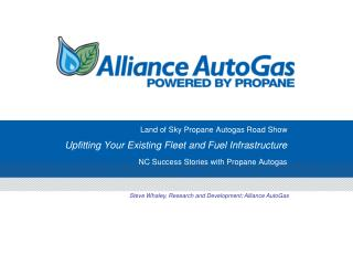 Steve Whaley, Research and Development; Alliance AutoGas