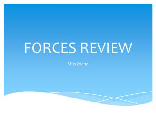 FORCES REVIEW