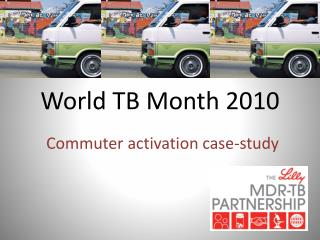 World TB Month 2010