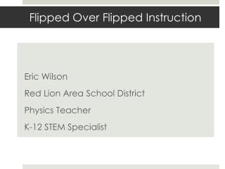 Flipped Over Flipped  Instruction