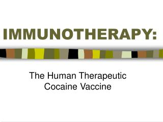 IMMUNOTHERAPY: