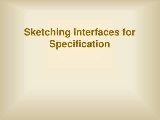 Sketching Interfaces for Specification