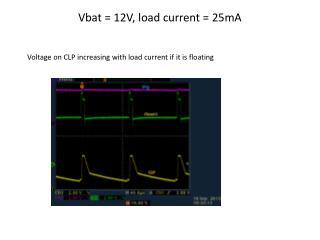 Vbat = 12V, load current = 25mA