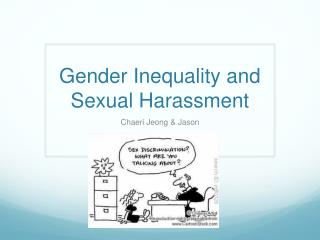 Gender Inequality and Sexual Harassment