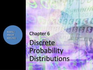 Chapter  6 Discrete Probability Distributions