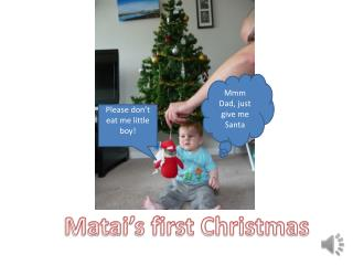Matai's first Christmas