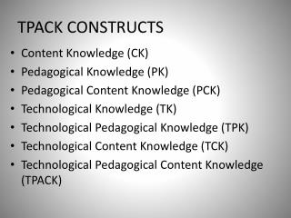TPACK CONSTRUCTS