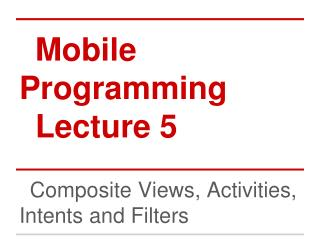 Mobile Programming Lecture 5