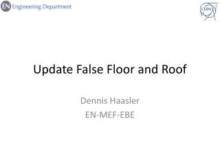 Update False Floor and Roof