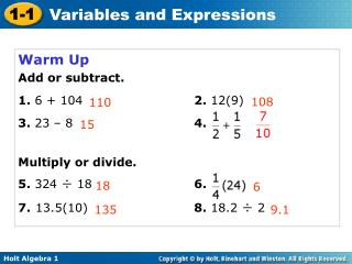 Warm Up Add or subtract. 1.  6 + 104                         	 2.  12(9)  3.  23 – 8 				 4.