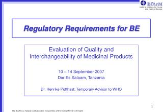 Regulatory Requirements for BE