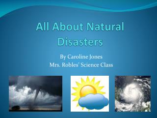 All  About  Natural Disasters