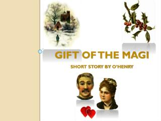 Gift of the Magi Short Story by  O'Henry