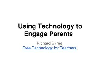 Using Technology to Engage Parents
