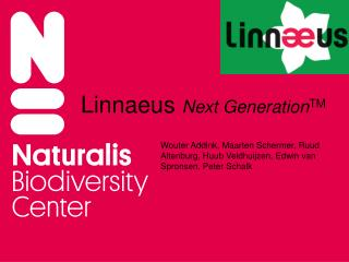 Linnaeus  Next Generation TM