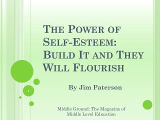 The Power of Self-Esteem: Build It and They Will Flourish