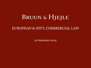 EUROPEAN & INT'L COMMERCIAL LAW