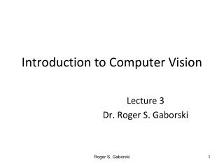 Introduction to Computer Vision