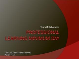 Professional Learning Minimum Day
