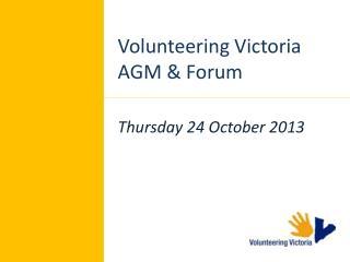 Volunteering Victoria AGM & Forum