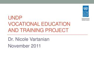 UNDP  Vocational Education  AND training project