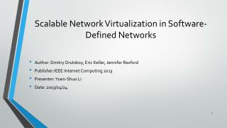 Scalable Network Virtualization in Software-Defined Networks