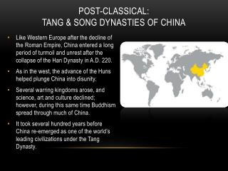 Post-classical:  tang & Song dynasties of china